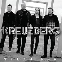 Kreuzberg – Tylko Raz