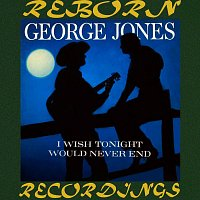 George Jones – I Wish Tonight Would Never End (HD Remastered)