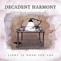 Přední strana obalu CD Light Is When You Are