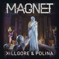Killgore, Polina – Magnet