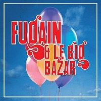 Michel Fugain – Michel Fugain, les Années Big Bazar