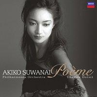 Akiko Suwanai, Philharmonia Orchestra, Charles Dutoit – Poeme