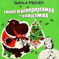 Gayla Peevey – I Want a Hippopotamus for Christmas (Hippo the Hero)