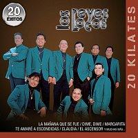 Los Reyes Locos – 20 Kilates 20 Éxitos