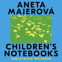 Aneta Majerová – Weinberg: Children's Notebooks