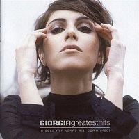 Giorgia – Greatest Hits (Le Cose Non Vanno Mai come Credi)