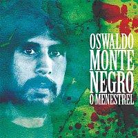 Oswaldo Montenegro – O Menestrel