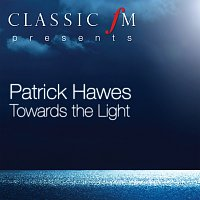 Patrick Hawes – Towards The Light