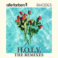 Alle Farben, Rhodes – H.O.L.Y. - The Remixes