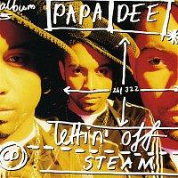 Papa Dee – Lettin'Off Steam