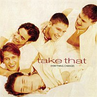 Take That – Everything Changes