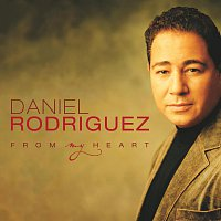 Daniel Rodriguez – From My Heart