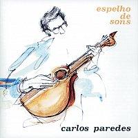 Carlos Paredes – Espelho De Sons