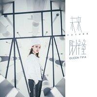 Tifa Chen – Future