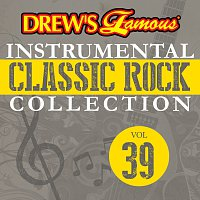 The Hit Crew – Drew's Famous Instrumental Classic Rock Collection [Vol. 39]