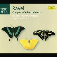 London Symphony Orchestra, Claudio Abbado – Ravel: Complete Orchestral Works