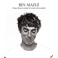 Ben Mazué – Nous deux contre le reste du monde (Radio Edit)
