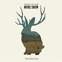 Miike Snow – Happy to You