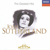 Dame Joan Sutherland – Joan Sutherland - The Greatest Hits