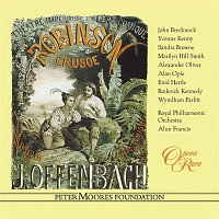 John Brecknock, Yvonne Kenny, Alun Francis, Royal Philharmonic Orchestra – Offenbach: Robinson Crusoe