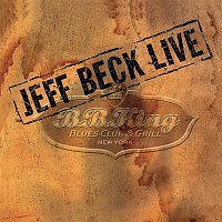 Jeff Beck – Live at BB King Blues Club