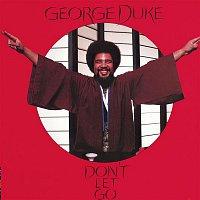 George Duke – Don't Let Go