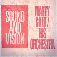 Marty Gold, His Orchestra – Sound and Vision