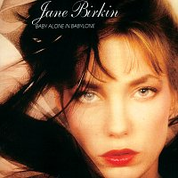 Jane Birkin – Baby Alone In Babylone