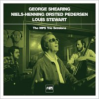 George Shearing, Niels-Henning Orsted Pedersen, Louis Stewart – The MPS Trio Sessions