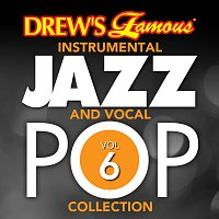 The Hit Crew – Drew's Famous Instrumental Jazz And Vocal Pop Collection [Vol. 6]