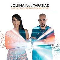 Jollina, Taraxias – Nihta Kalokerini (Summer Love)