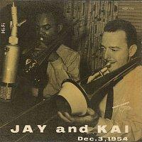 Jay Jay Johnson & Kai Winding – Jay And Kai Dec. 3, 1954