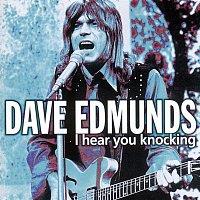 Dave Edmunds – I Hear You Knocking