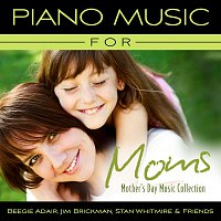Přední strana obalu CD Piano Music For Moms - Mother's Day Music Collection