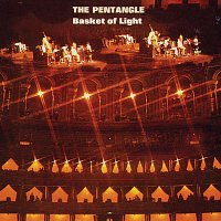 Pentangle – Basket of Light