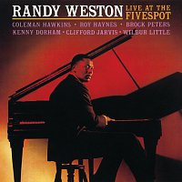 Randy Weston – Live At The Five Spot