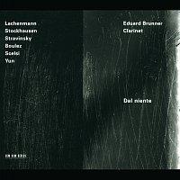 Eduard Brunner – Stravinsky, Boulez, Stockhausen: Dal Niente