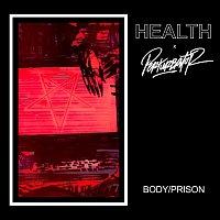 HEALTH, Perturbator – BODY/PRISON