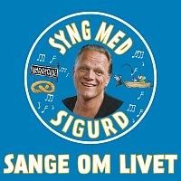 Sigurd Barrett – Sange Om Livet - Syng Med Sigurd