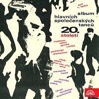 Různí interpreti – Album hlavních společenských tanců 20. století