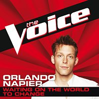Orlando Napier – Waiting On The World To Change [The Voice Performance]