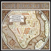 Nile Rodgers – Adventures In The Land Of The Good Groove