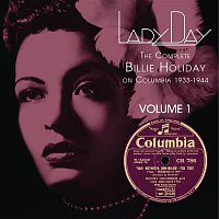 Billie Holiday, Teddy Wilson & His Orchestra – Lady Day: The Complete Billie Holiday On Columbia - Vol. 1