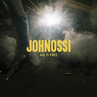 Johnossi – Air Is Free