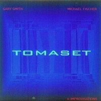 Michael Fischer, Gary Smith – Tomaset
