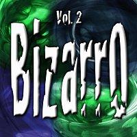 Různí interpreti – Bizarro Vol. 2