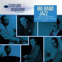 Různí interpreti – Jazz Inspiration: Big Band Jazz