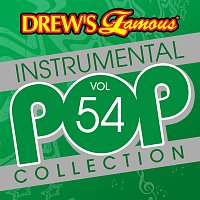 The Hit Crew – Drew's Famous Instrumental Pop Collection [Vol. 54]