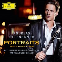 Andreas Ottensamer, Rotterdam Philharmonic Orchestra, Yannick Nézet-Séguin – Portraits - The Clarinet Album