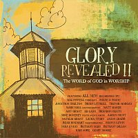 Brandon Heath, Mike Donehey, Aaron Shust – Glory Revealed II